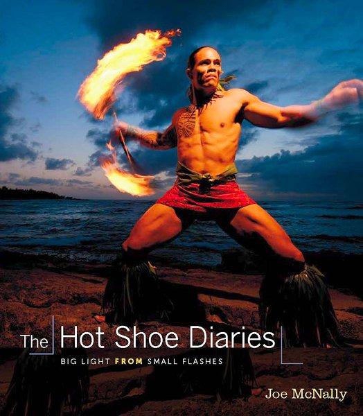 Joe McNally - The Hot Shoe Diaries